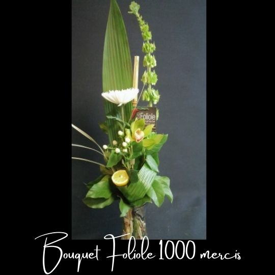 Fleuriste foliole bouquet fleurs 1000 x merci