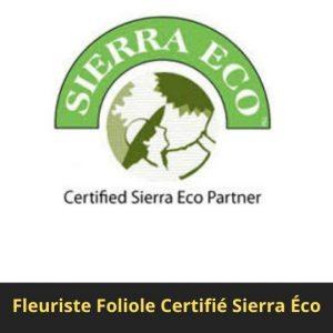 Certifie Sierra eco fleuristefoliole.com