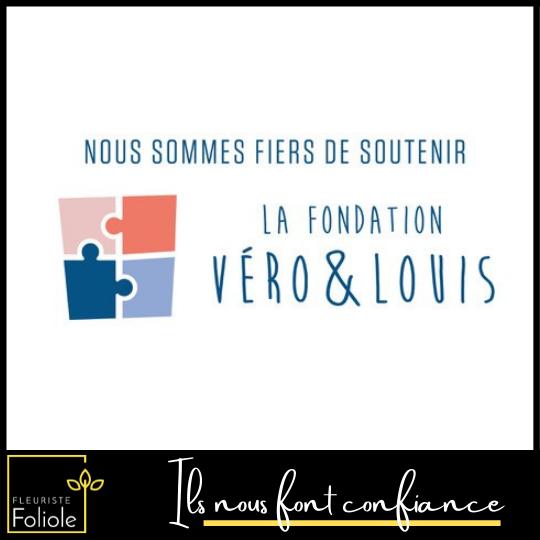 Fondation Véro et Louis ils nous font confiance fleuristefoliole.com corporatif
